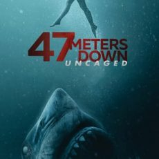 47 Meters Down Uncaged 2019
