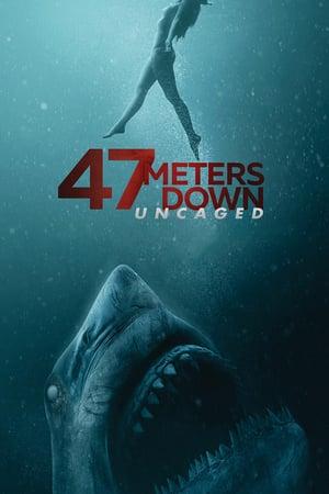 47 Meters Down Uncaged 2019