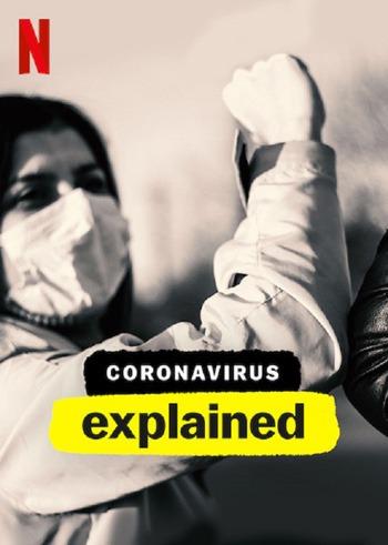Coronavirus Explained 2020