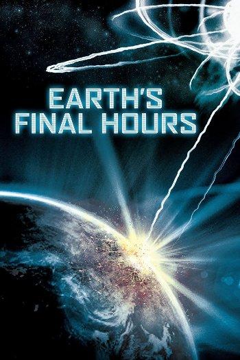 Earths Final Hours 2011