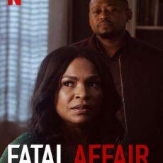 Fatal Affair 2020