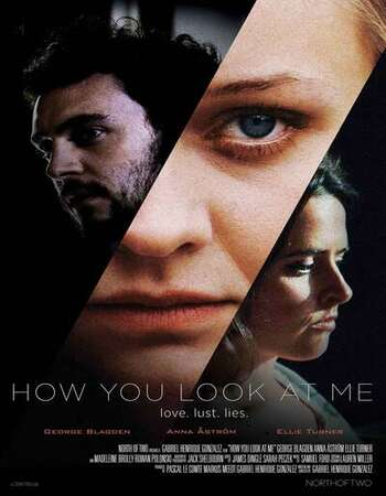 How You Look at Me 2019