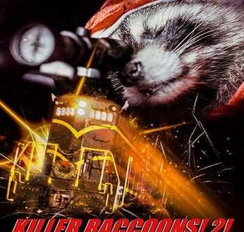 Killer Raccoons 2 Dark Christmas in the Dark 2019