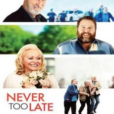 Never Too Late 2020