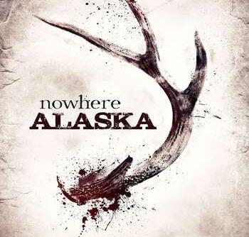 Nowhere Alaska 2020
