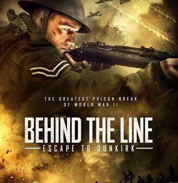 Behind the Line Escape to Dunkirk