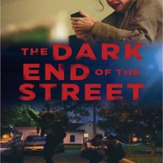 The Dark End of the Street 2020