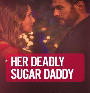 Deadly Sugar Daddy 2020