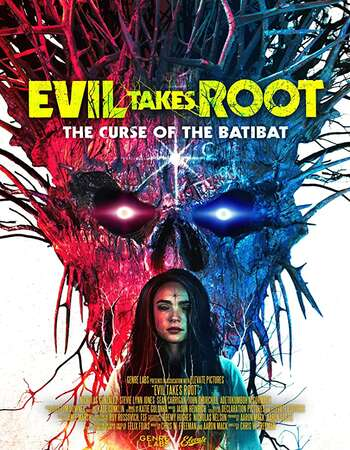 Evil Takes Root 2020