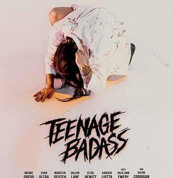 Teenage Badass 2020