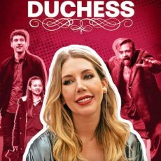 The Duchess season 1 2020