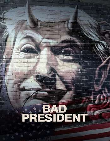 Bad President 2020 1