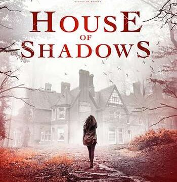 House of Shadows 2020