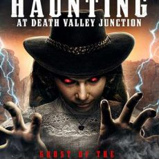 The Haunting at Death Valley Junction 2020
