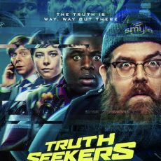 Truth Seekers S01 E03