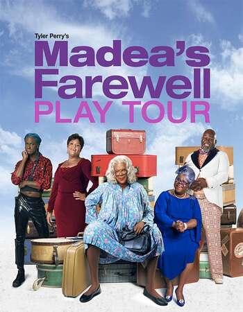 Tyler Perrys Madeas Farewell Play 2020