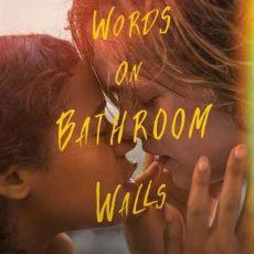 Words on Bathroom Walls 2020 Subtitles