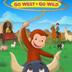 Curious George Go West Go Wild 2020