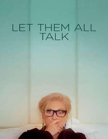 Let Them All Talk 2020 Subtitles