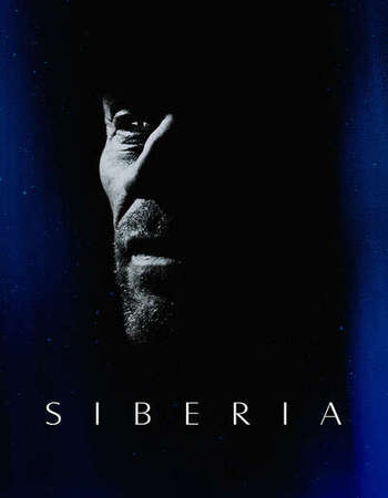 Siberia (2020) | English Full Movie Download