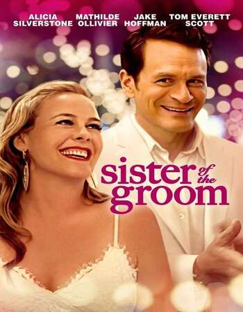 Sister of the Groom 2020 Subtitles