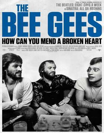 The Bee Gees How Can You Mend a Broken Heart 2020