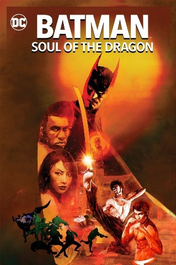 Batman Soul of the Dragon 2021Batman Soul of the Dragon 2021