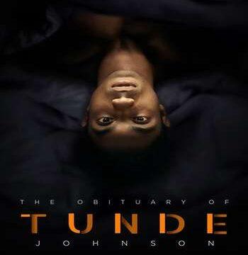 The Obituary of Tunde Johnson 2021